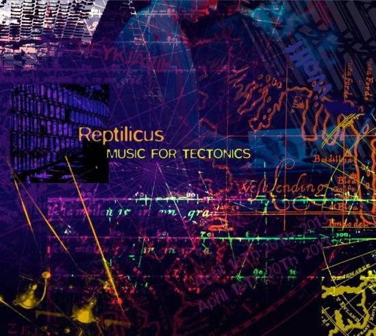 Reptilicus Music For Tectonics